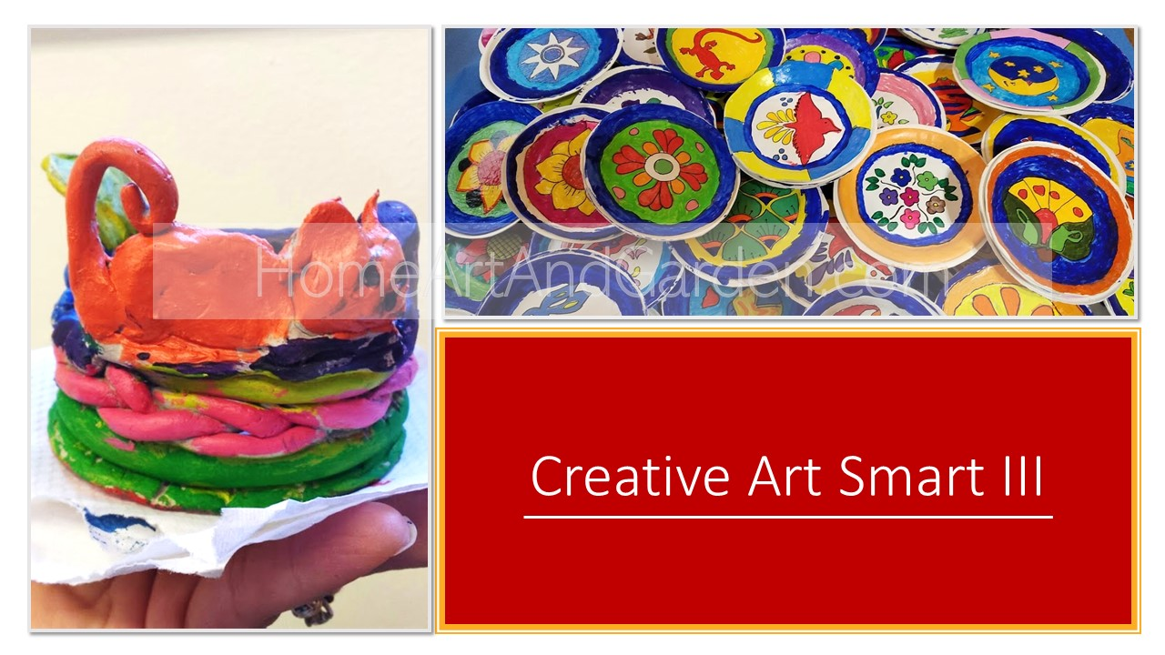 Creative Art Smart III (Pueblo Coil-pots & Mexican Talavera pots using air-dry clay